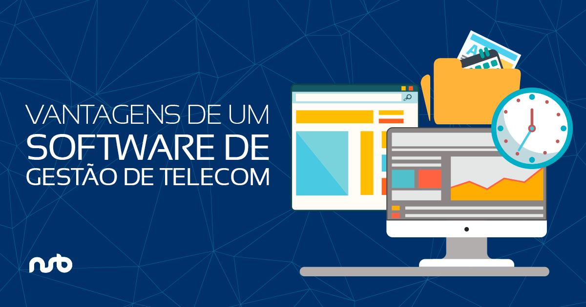 Vantagens de um Software de Gestão em Telecom