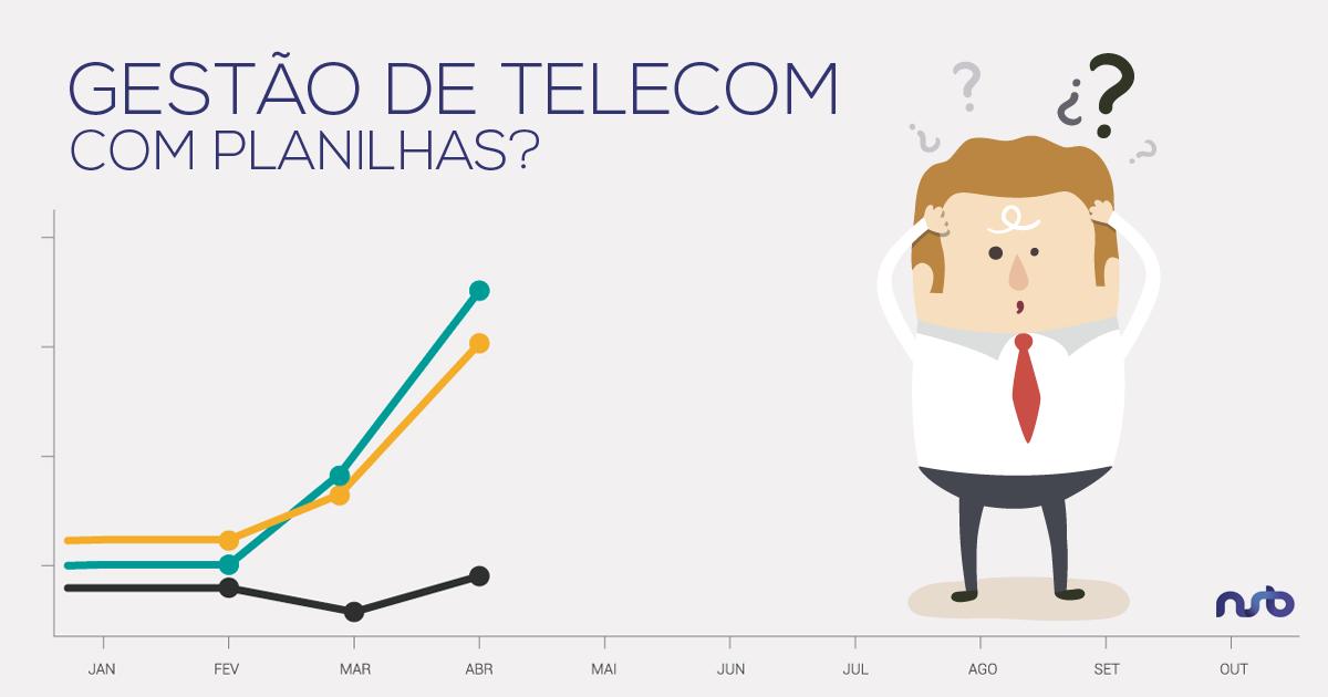 A Diferença entre Gestão de Telecom e o uso de Planilhas